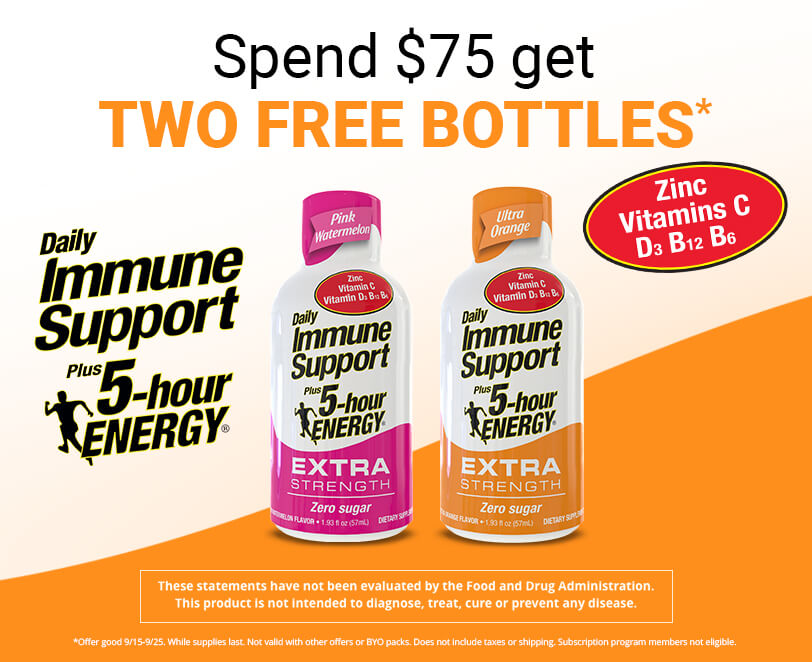 Spend $75 get TWO free bottoles of Daily Immune Support plus 5-hour ENERGY®. Not valid with other offers. Offer good 9/15-9/25 while supplies last. Does not include taxes or shipping. Subscription program members not eligible.