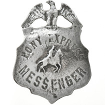 Pony Express Messenger Badge 29192