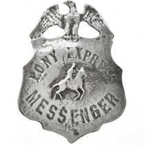 Pony Express Messenger Badge 29192