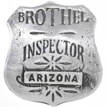 Arizona Brothel Inspector Badge 33524