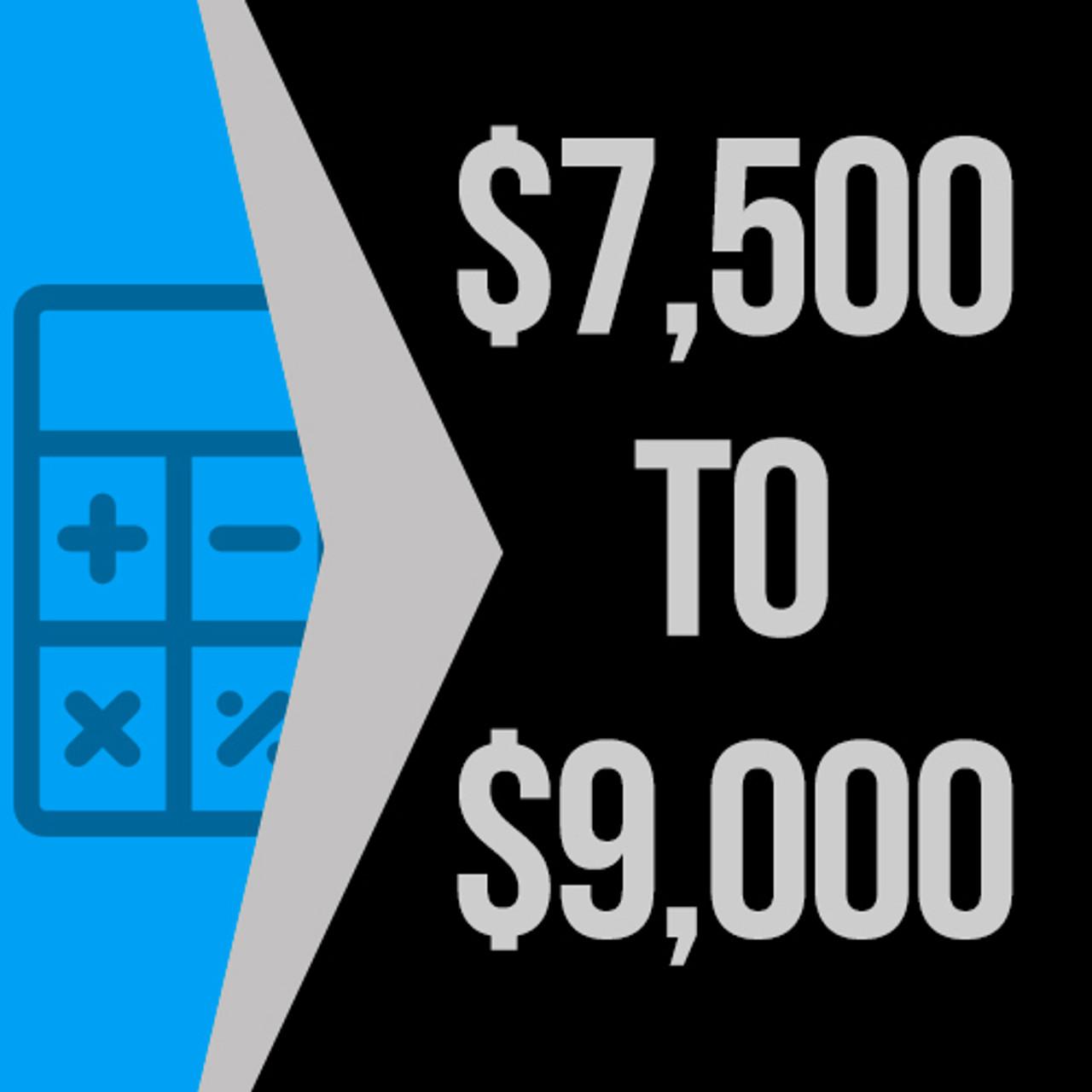 $7500 to $9000