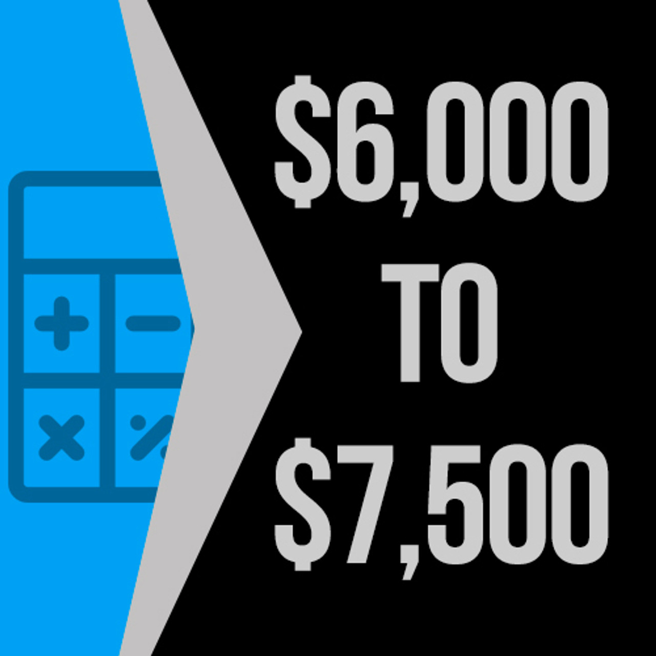 $6000 to $7500