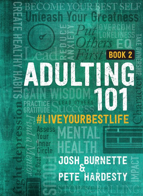 Adulting 101 Book 2  (hardcover) by Josh Burnette & Pete Hardesty