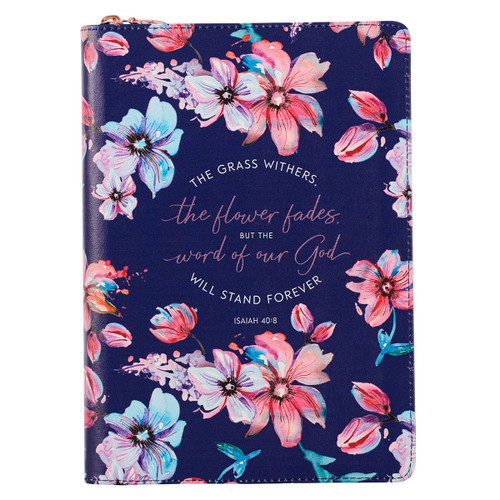 The Word of God Stands Forever Floral Faux Leather Classic Journal with Zipped Closure - Isaiah 40:8