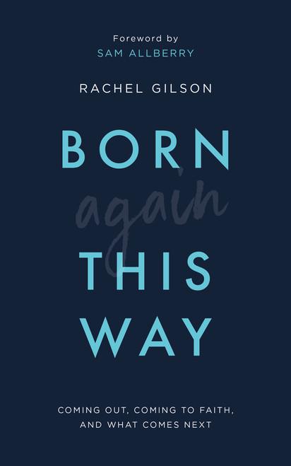Born Again This Way by Rachel Gilson