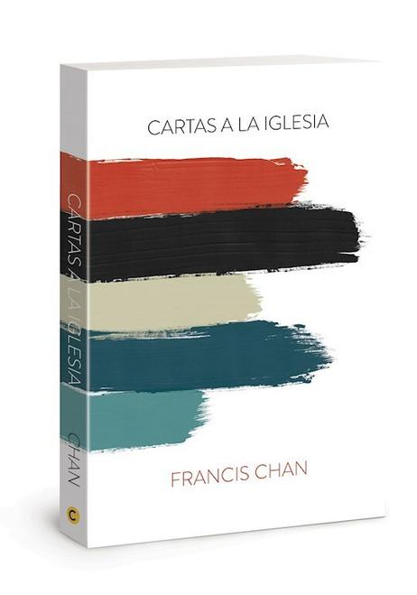 Cartas a la Iglesia, Francis Chan