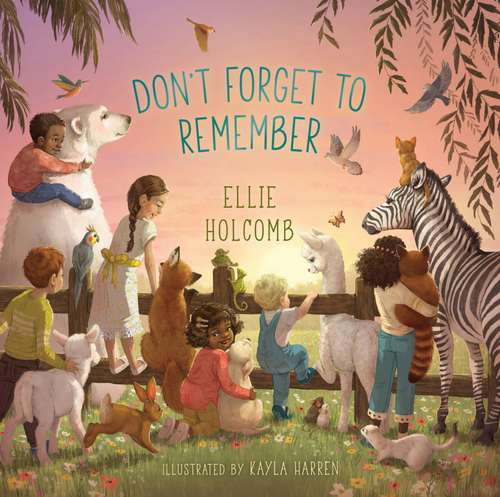 Don't Forget to Remember (board book) by Ellie Holcomb