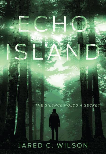 Echo Island by Jared C Wilson