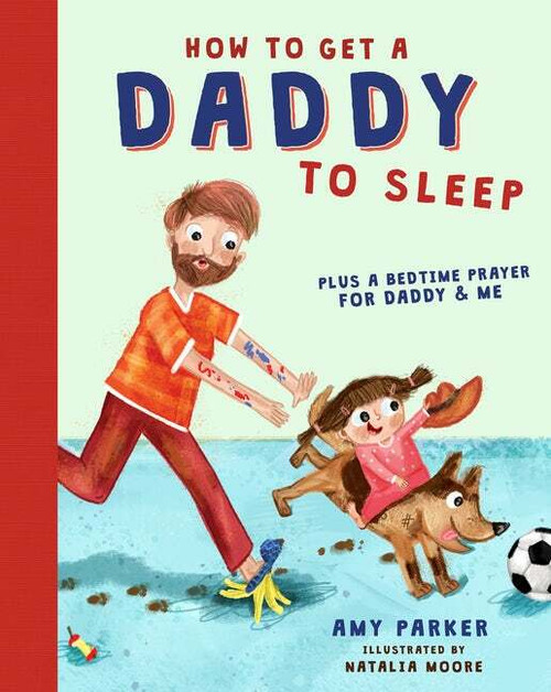 How To Get A Daddy To Sleep By Amy Parker
