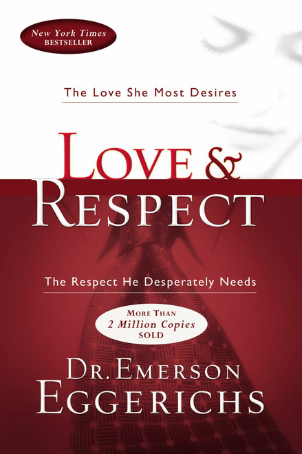 Love and Respect by Emerson Eggerichs