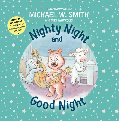 Nighty Night and Good Night by Michael W. Smith