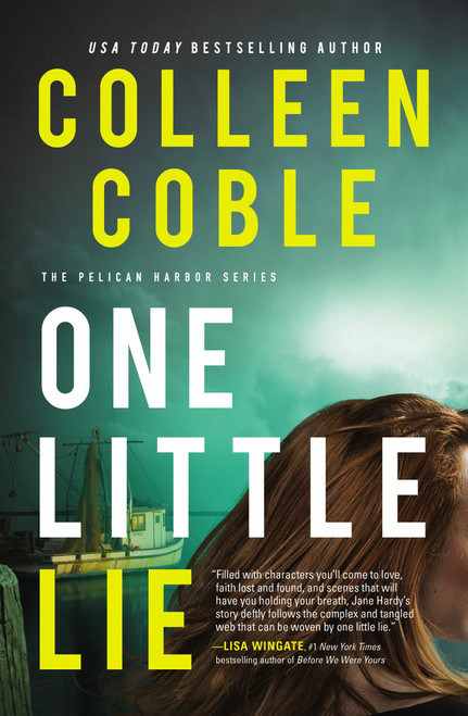 One Little Lie (Pelican Harbor #1) by Colleen Coble