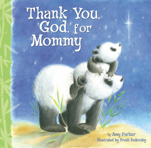 Thank You God for Mommy (board book) by Amy Parker