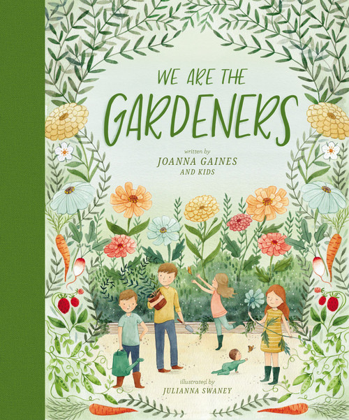 We are the Gardeners by Joanna Gaines