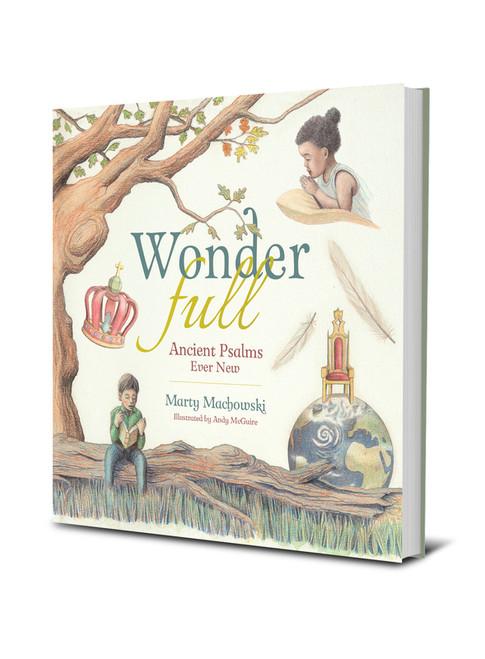 WonderFull: Ancient Psalms Ever New by Marty Machowski