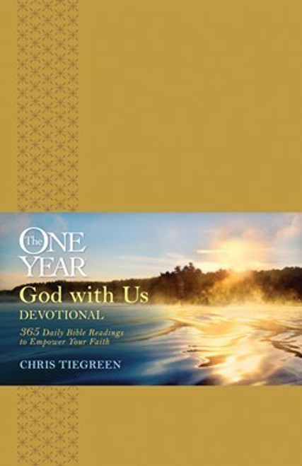 The One Year God With Us Devotional by Chris Tiegreen