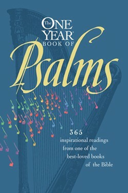 The One Year Book Of Psalms by William J. Petersen, Randy Petersen