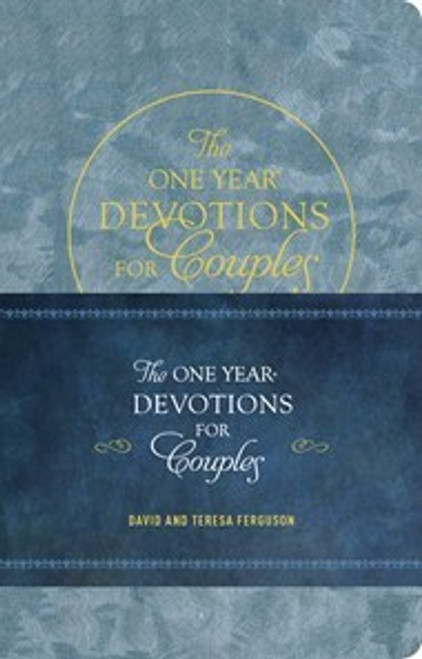 The One Year Devotions for Couples LeatherLike by David Ferguson and Theresa Ferguson