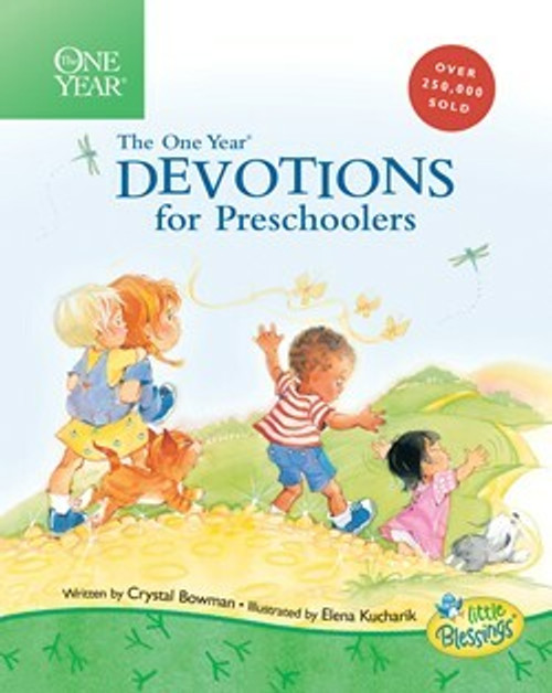 The One Year Devotions for Preschoolers by Crystal Bowman