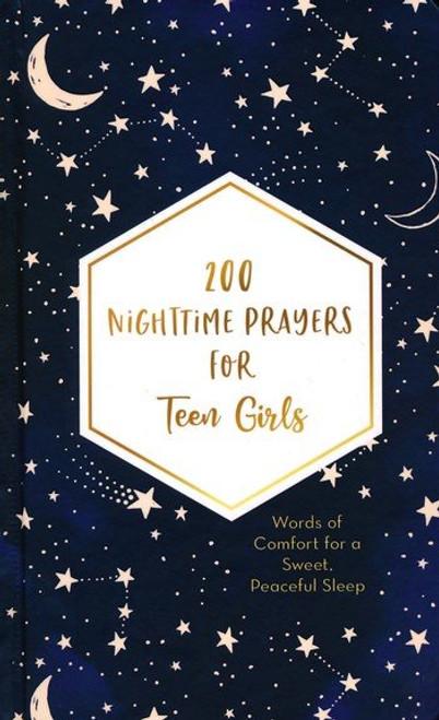 200 Nighttime Prayers for Teen Girls by Hilary Bernstein