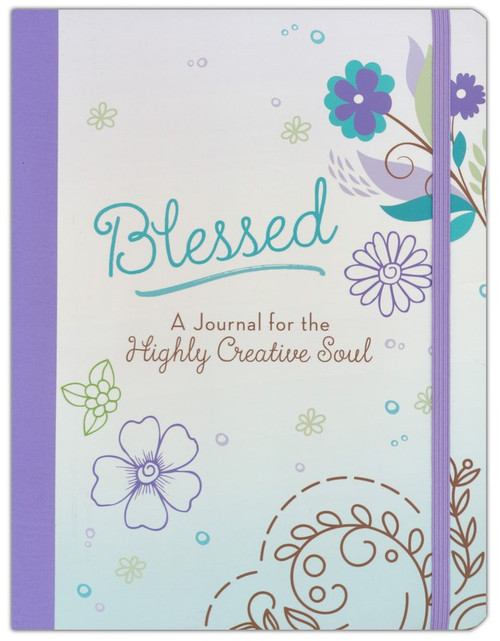 Blessed: A Journal for the Highly Creative Soul