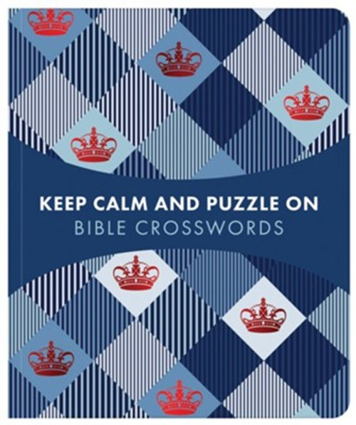 Keep Calm And Puzzle On: Bible Crosswords