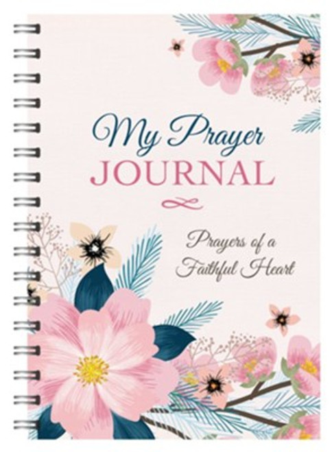 My Prayer Journal: Prayers of a Faithful Heart