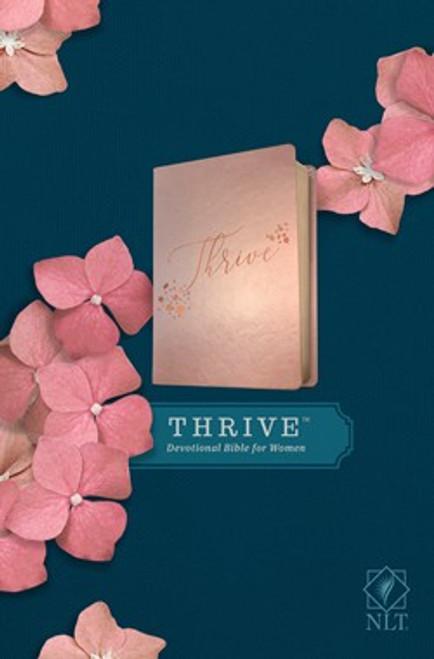 NLT THRIVE Devotional Bible for Women, Rose Metallic Leather-like