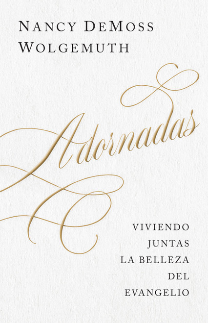 Adornadas by Nancy DeMoss Wolgemuth