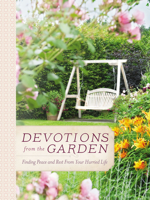 Devotions from the Garden (hardcover)