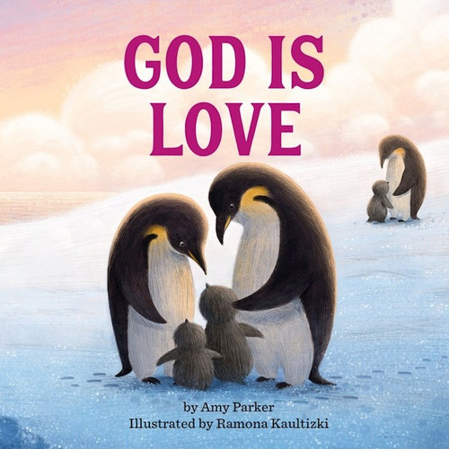 God is Love (board book) by Amy Parker