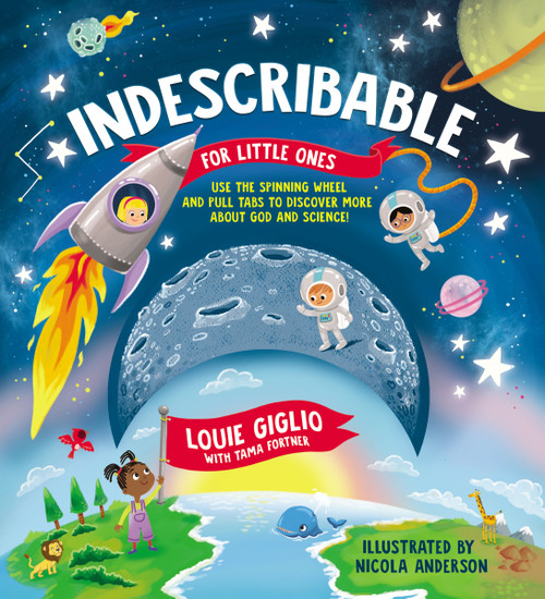 Indescribable for Little Ones (board book) by Louis Giglio