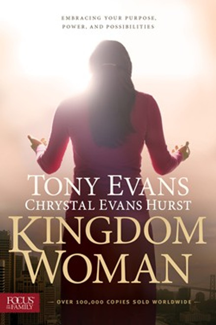 Kingdom Woman by Tony Evans and Chrystal Evans Hurst