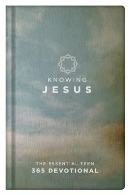 Knowing Jesus: The Essential Teen 365 Devotional (blue hardcover)