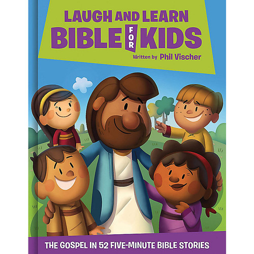 Laugh and Learn Bible for Kids by Phil Vischer