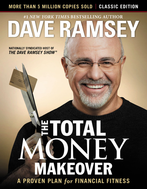 Total Money Makeover: Classic Edition (hardcover) by Dave Ramsey