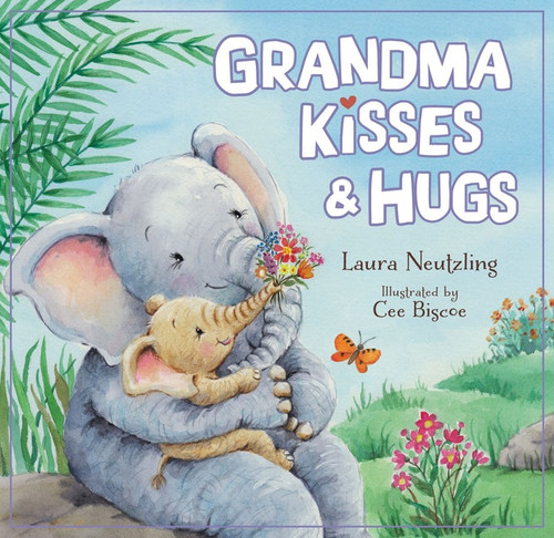 Grandma Kisses And Hugs by Laura Neutzling