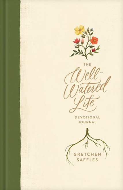 The Well-Watered Life Devotional Journal