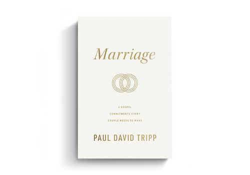 Marriage: 6 Gospel Commitments Every Couple Needs to Make (hardcover, repkg) by Paul David Tripp