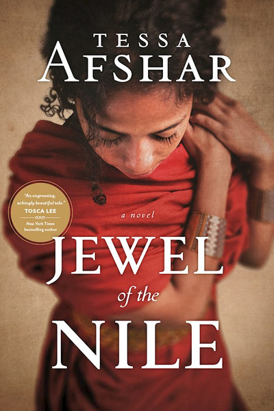 Jewel of the Nile by Tessa Afshar