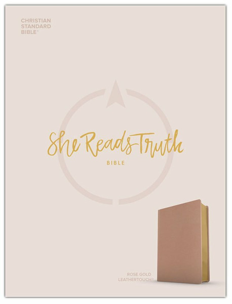 CSB She Reads Truth Bible, Rose Gold LeatherTouch