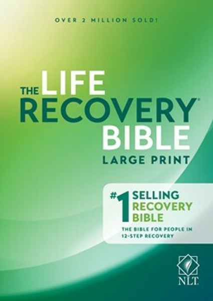 NLT Life Recovery Bible, Second Edition, Large Print, Hardcover