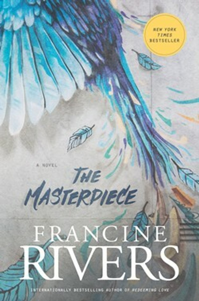 The Masterpiece (paperback) by Francine Rivers