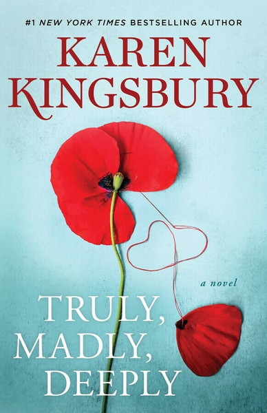 Truly, Madly, Deeply (hardcover) by Karen Kingsbury