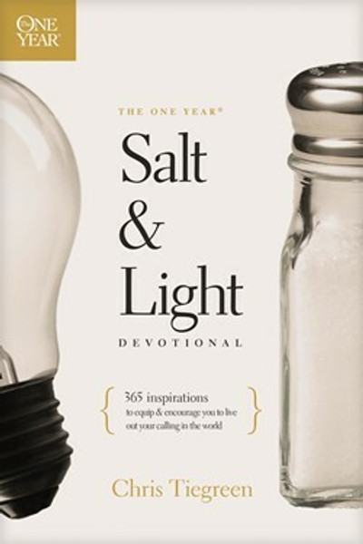 The One Year Salt and Light Devotional by Chris Tiegreen