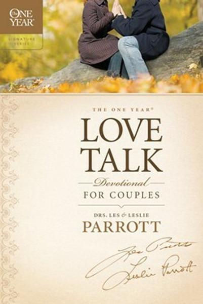The One Year Love Talk Devotional for Couples by Les Parrott and Leslie Parrott