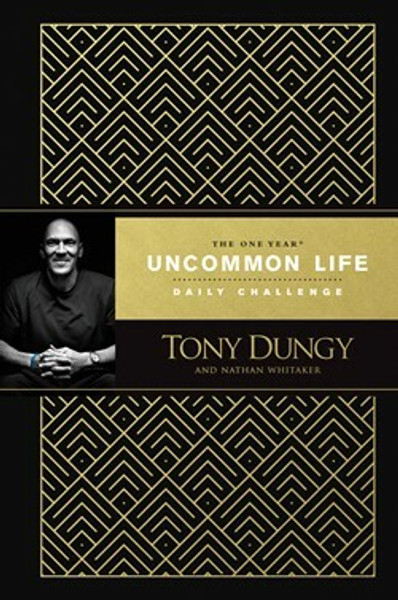 The One Year Uncommon Life Daily Challenge Deluxe Signature Edition by Tony Dungy and Nathan Whitaker