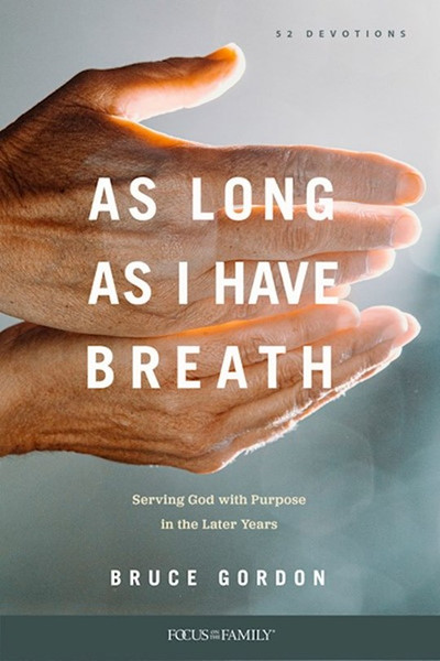 As Long as I Have Breath by Bruce Gordon