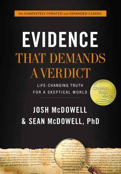 Evidence that Demands a Verdict by Josh McDowell & Sean McDowell