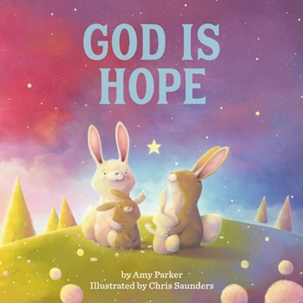 God is Hope (board book) by Amy Parker